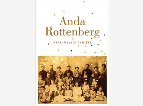 Anda Rottenberg, \'\'Proszę bardzo\'\'. Autobiografia osobista