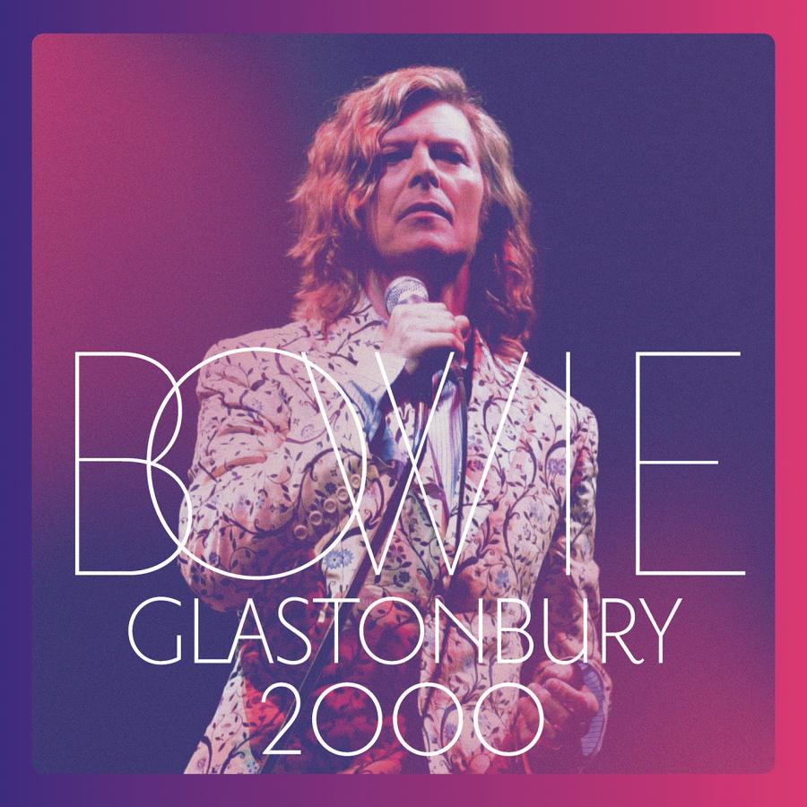 "David Bowie ""Glastobury 2000"""