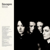 """5. Savages – """"Silence Yourself"""""""
