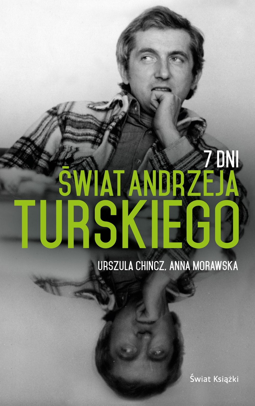 """Ta książka miała wyglądać zupełnie inaczej - pisze w przedmowie Anna Morawska, reporterka """"Panoramy"""",  uczennica dziennikarza."""