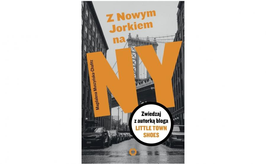 """okładka książki """"Z Nowym Jorkiem na NY"""""""