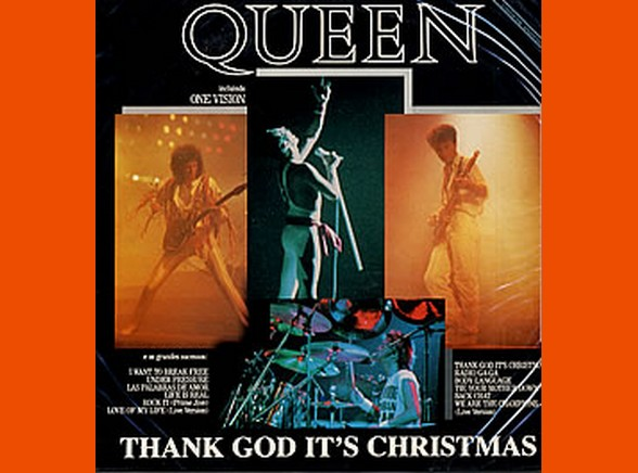"Queen ""Thank God It's Christmas"""