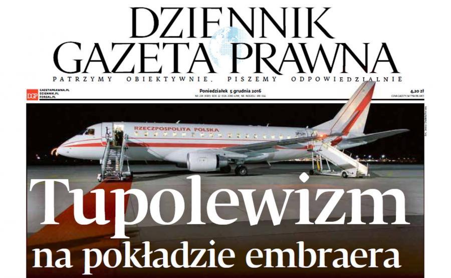 """DZIENNIK GAZETA PRAWNA, """"Tupolewizm na pokładzie embraera"""""""